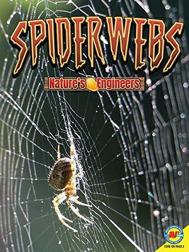 Spiderwebs (Nature's Engineers)