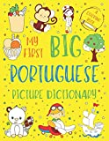 My First Big Portuguese Picture Dictionary: Two in One: Dictionary and Coloring Book - Color and Learn the...