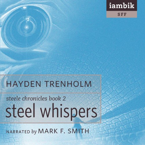 Steel Whispers audiobook cover art