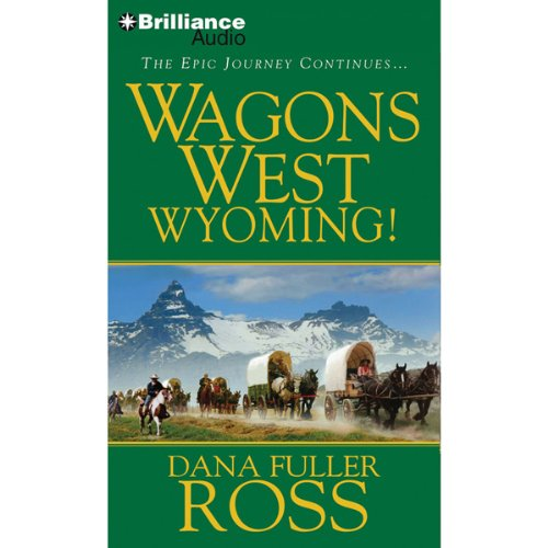 Wagons West Wyoming! audiobook cover art