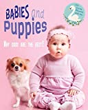 Babies and Puppies: Why Dogs Are the Best (123 Come Rhyme With Me Book 2) (English Edition)