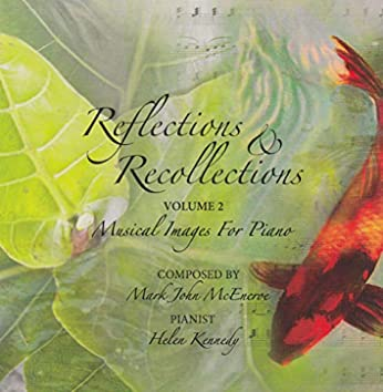 Reflections & Recollections, Vol. 2: Musical Images for Piano