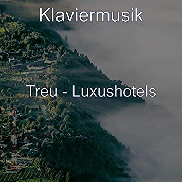 Treu - Luxushotels