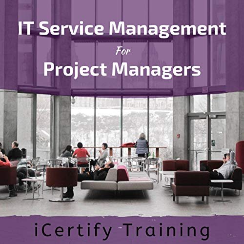 IT Service Management for Project Managers Description cover art