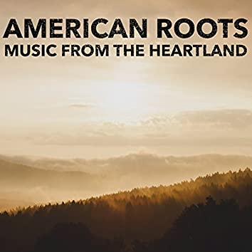 American Roots: Music from the Heartland