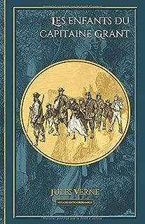 Les enfants du capitaine Grant: - 172 illustrations originales (Voyages extraordinaires) (French Edition)
