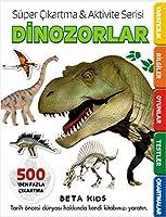 Dinozorlar; Süper Cikartma Aktivite Serisi