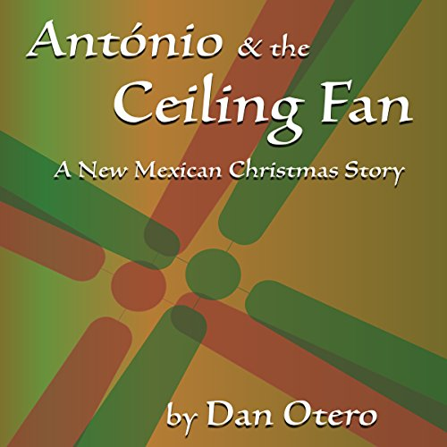 Antonio and the Ceiling Fan audiobook cover art