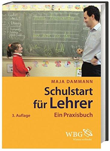 Schulstart für Lehrer: Ein Praxisbuch