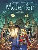 Malenfer - Tome 1 : La forêt des ténèbres