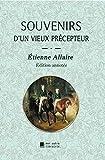 Souvenirs d'un vieux précepteur (French Edition)