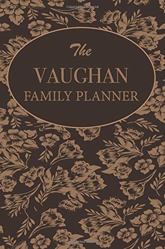 The Vaughan Family Planner: Family Planner Weekly Calendar...