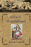 Alice in Wonderland - CreateSpace Independent Publishing Platform - 09/11/2012