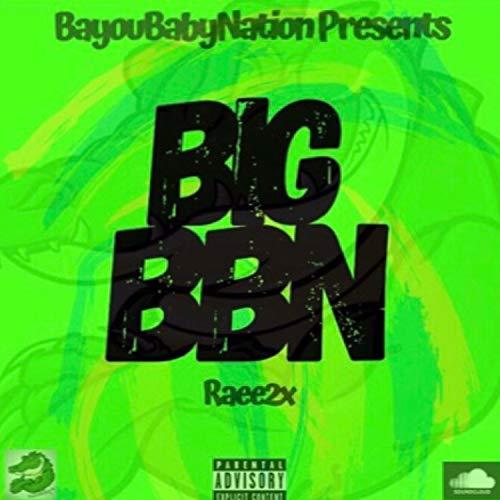 Big BBN [Explicit]