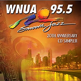 Wnua 95.5 - Smooth Jazz Sampler 20