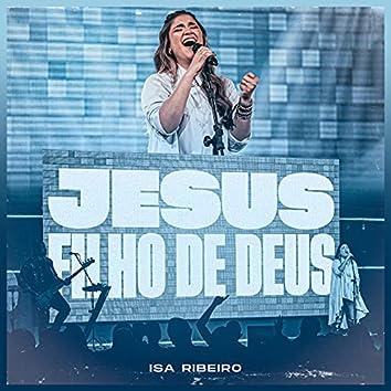 Jesus, Filho de Deus (Jesus, Son of God)