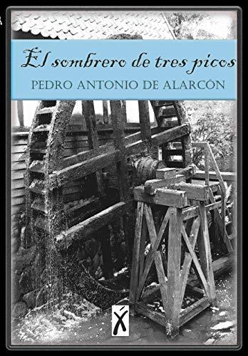 El sombrero de tres picos (Spanish Edition)