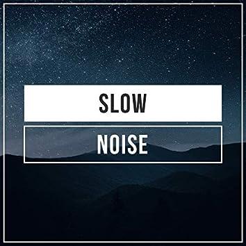 Slow Noise, Vol. 2