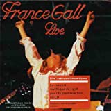 Songtexte von France Gall - Live Théatre des Champs-Elysées