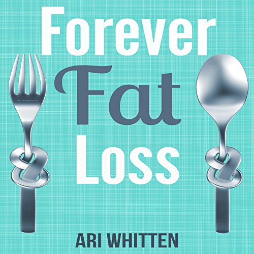 Forever Fat Loss audiobook cover art