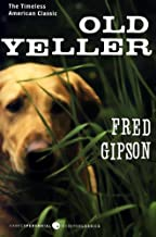 By Fred Gipson Old Yeller (Perennial Classics) (Paperback) December 1, 2009
