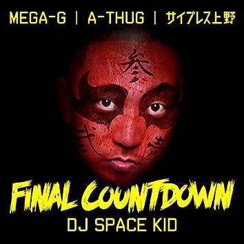 FINAL COUNTDOWN (feat. MEGA-G, A-THUG & CYPRESS UENO)