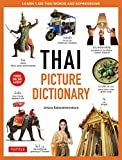 Thai Picture Dictionary: Learn 1,500 Thai Words and Phrases - The Perfect Visual Resource for Language Learners of All Ages (Includes Online Audio) (Tuttle Picture Dictionary)