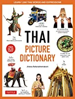 Thai Picture Dictionary: Learn 1,500 Thai Words and Expressions (Tuttle Picture Dictionary)