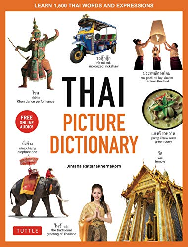 Thai Picture Dictionary: Learn 1,500 Thai Words and Phrases - The Perfect Visual Resource for Language Learners of All Ages (Includes Online Audio) (Tuttle Picture Dictionary) (English Edition)