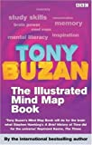 The Mind Map Book Illustrated Version : Radiant Thinking - Major Evolution in Human Thought