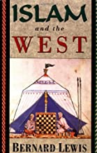 Best bernard lewis islam and the west Reviews