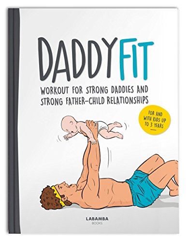 DaddyFit - Workout for strong daddies and stronger father-child-relationships