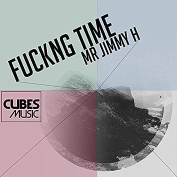 Fuckin Time