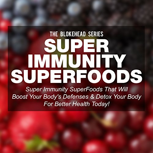 Super Immunity SuperFoods audiobook cover art