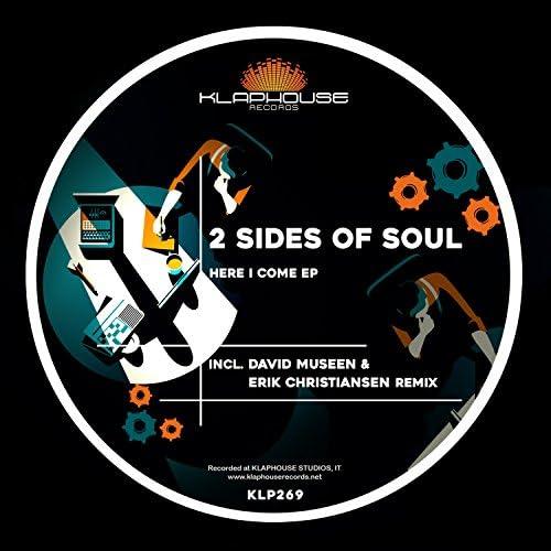 2 Sides Of Soul, David Museen & Erik Christiansen