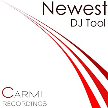 Newest - DJ Tool