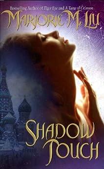 Shadow Touch: A Dirk & Steele Novel by [Marjorie Liu]