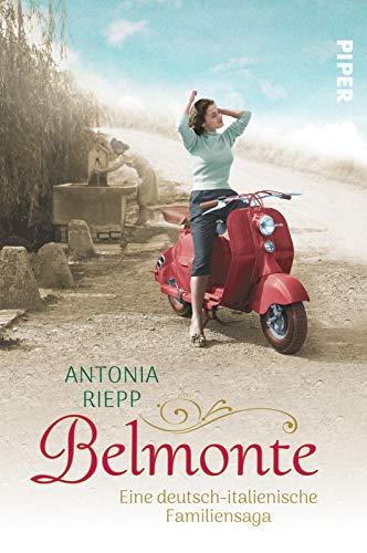 Buchseite und Rezensionen zu 'Belmonte: Eine deutsch-italienische Familiensaga' von Riepp, Antonia