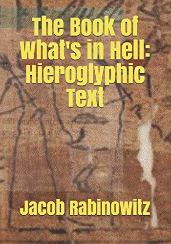 The Book of What's in Hell: Hieroglyphics