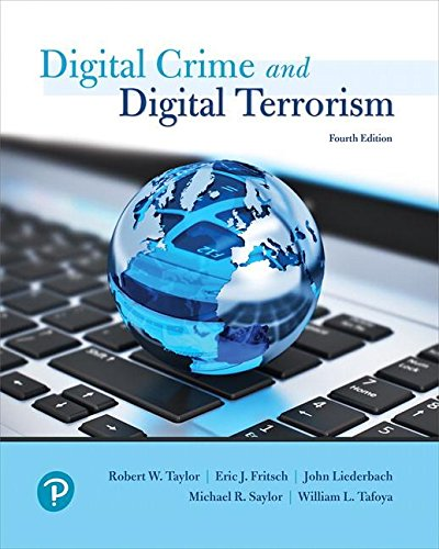 Compare Textbook Prices for Cyber Crime and Cyber Terrorism What's New in Criminal Justice 4 Edition ISBN 9780134846514 by Taylor, Robert,Fritsch, Eric,Saylor, Michael,Tafoya, William