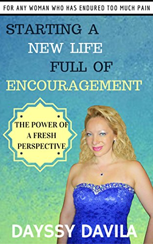 Starting a New Life Full of Encouragement: The Power of a Fresh Perspective (English Edition)