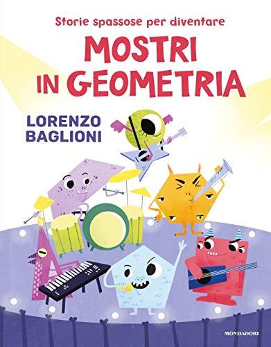 Storie spassose per diventare mostri in geometria (Divulgazione) (Tapa dura)