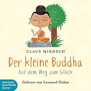 Der kleine Buddha: Auf dem Weg zum Glück Titelbild
