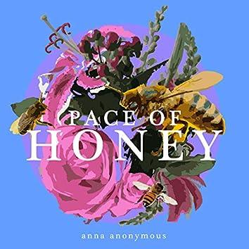 Pace of Honey
