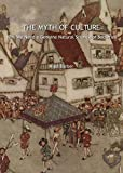 Image of The Myth of Culture: Why We Need a Genuine Natural Science of Societies