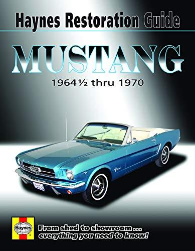 Ford Mustang Haynes Restoration Guide (64-1/2 thru 70) Haynes Repair Manual