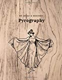 Pyrography - my ideas & designs: notebook for wood art lovers