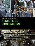 Secrets de parfumeurs