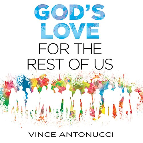 God's Love for the Rest of Us audiobook cover art