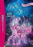 Bella Sara 18 - La forêt magique d'Héloïse